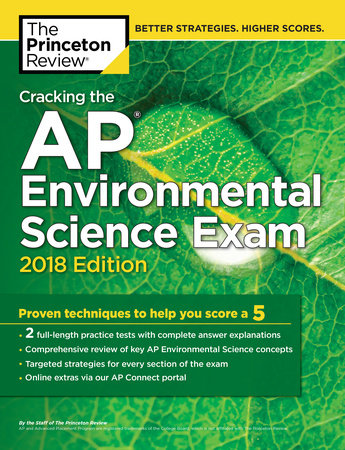 Cracking the AP Environmental Science Exam, 2018 Edition by Princeton Review