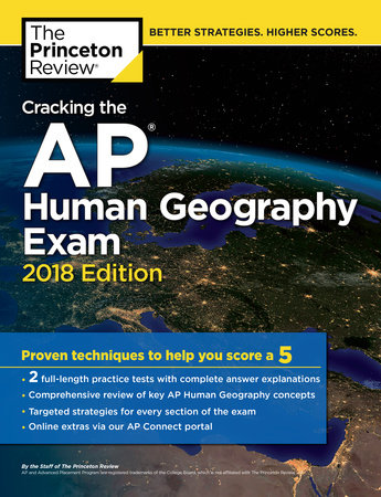 Cracking the AP Human Geography Exam, 2018 Edition by Princeton Review