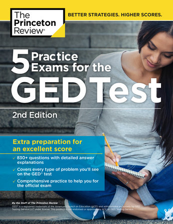 5 Practice Exams for the GED Test, 2nd Edition by Princeton Review
