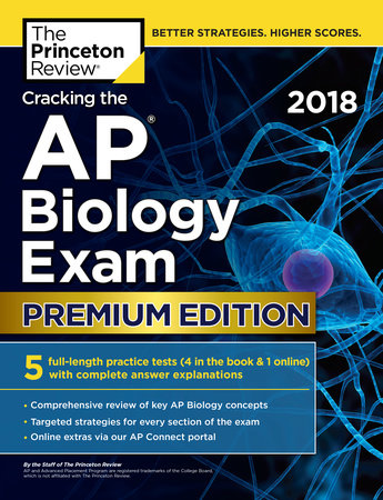 Cracking the AP Biology Exam 2018, Premium Edition by Princeton Review