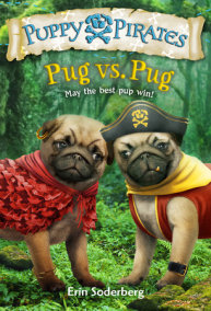 Puppy Pirates #6: Pug vs. Pug