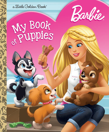 Barbie: My Book of Puppies (Barbie) by Golden Books