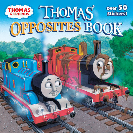 Thomas' Opposites Book (Thomas & Friends) by Christy Webster