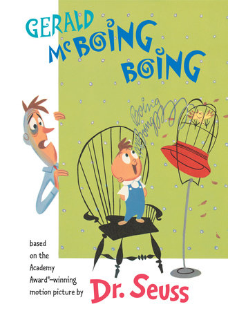 Gerald McBoing Boing by Dr. Seuss