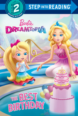The Best Birthday (Barbie) by Mary Man-Kong