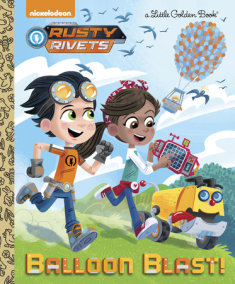 Balloon Blast! (Rusty Rivets)