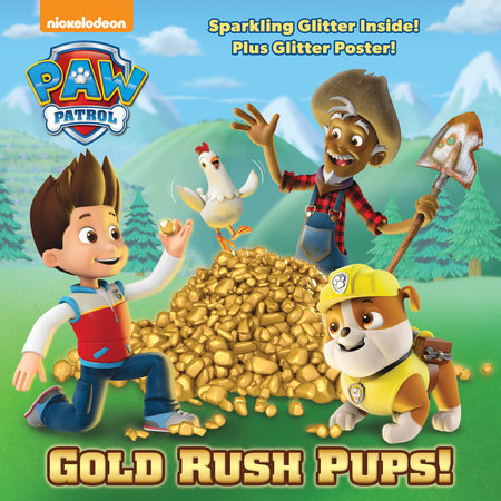 Gold Rush Pups! (PAW Patrol)