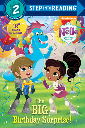 The Big Birthday Surprise! (Nella the Princess Knight)