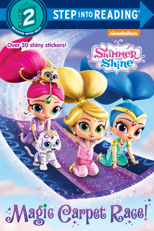 Magic Carpet Race! (Shimmer and Shine) by Delphine Finnegan; illustrated by Jason Fruchter