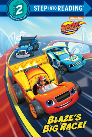 Blaze's Big Race! (Blaze and the Monster Machines) by Cynthia Ines Mangual