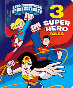 3 Super Hero Tales (DC Super Friends)