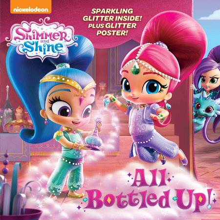 All Bottled Up! (Shimmer and Shine)