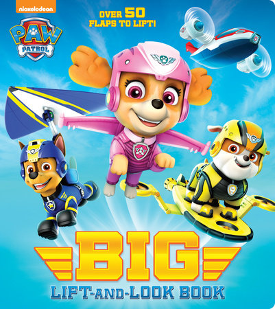 PAW Patrol Big Lift-and-Look Board Book (PAW Patrol)