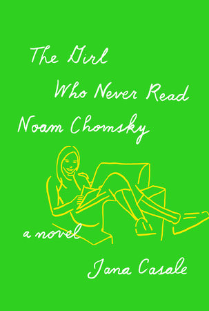 The cover of the book The Girl Who Never Read Noam Chomsky