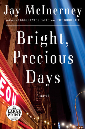 Bright, Precious Days by Jay McInerney