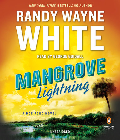 Mangrove Lightning by Randy Wayne White