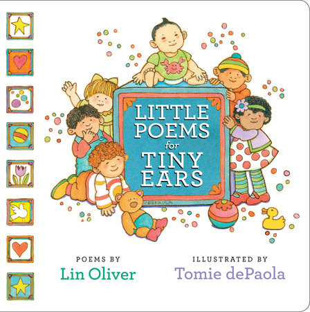 Little Poems for Tiny Ears by Lin Oliver