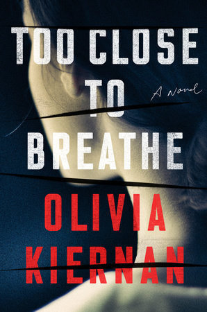 The cover of the book Too Close to Breathe