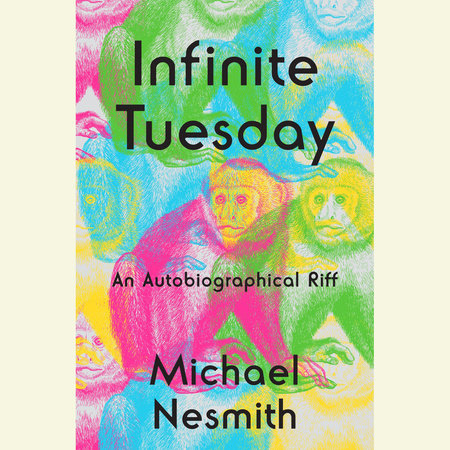 Infinite Tuesday by Michael Nesmith