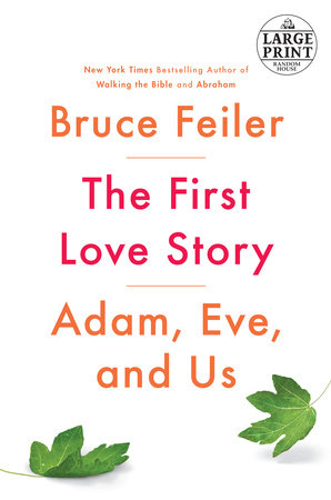 The First Love Story by Bruce Feiler