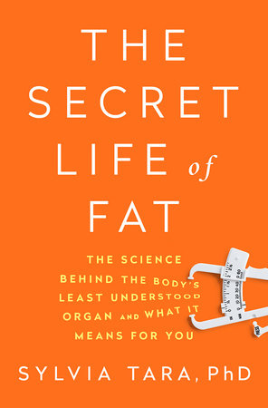 The cover of the book The Secret Life of Fat