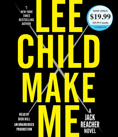 Make Me by Lee Child and Dick Hill