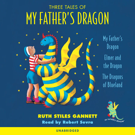 Three Tales of My Father's Dragon by Ruth Stiles Gannett