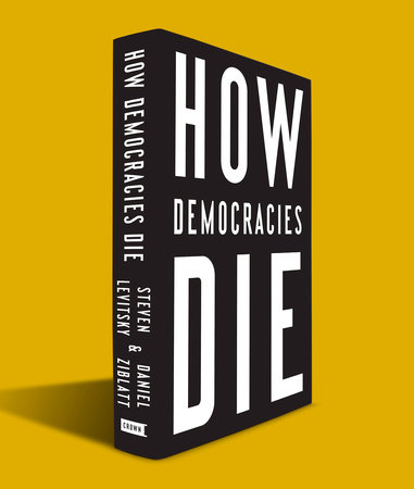 The cover of the book How Democracies Die