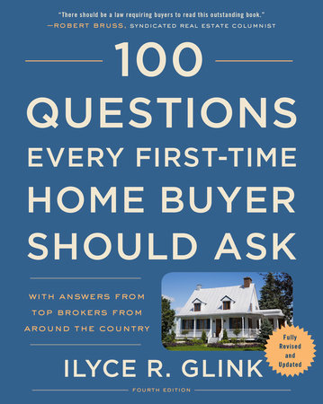 The cover of the book 100 Questions Every First-Time Home Buyer Should Ask, Fourth Edition