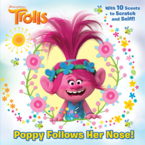 Poppy Follows Her Nose (DreamWorks Trolls)