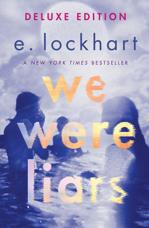 We Were Liars Deluxe Edition by E. Lockhart