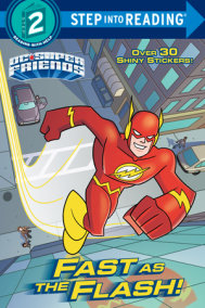 Fast as the Flash! (DC Super Friends)