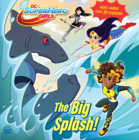 Big Splash! (DC Super Hero Girls)