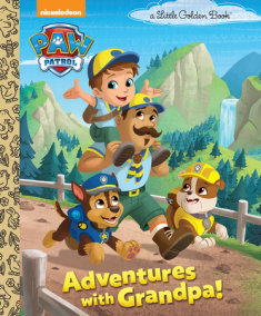 Adventures with Grandpa! (PAW Patrol)