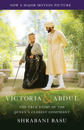 Victoria & Abdul (Movie Tie-in) by Shrabani Basu