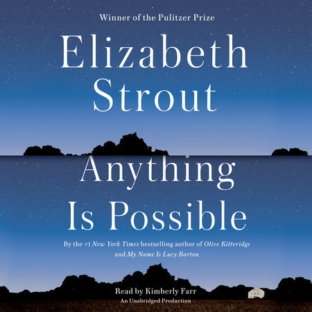 Anything Is Possible by Elizabeth Strout