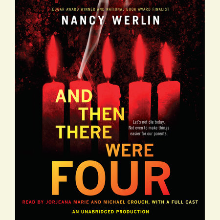 And Then There Were Four by Nancy Werlin