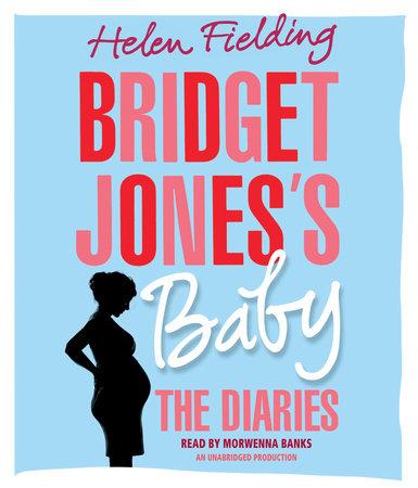 Bridget Jones's Baby by Helen Fielding