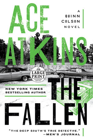 The Fallen by Ace Atkins and Carrefour, Ltd.