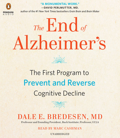 The End of Alzheimer's by Dale Bredesen