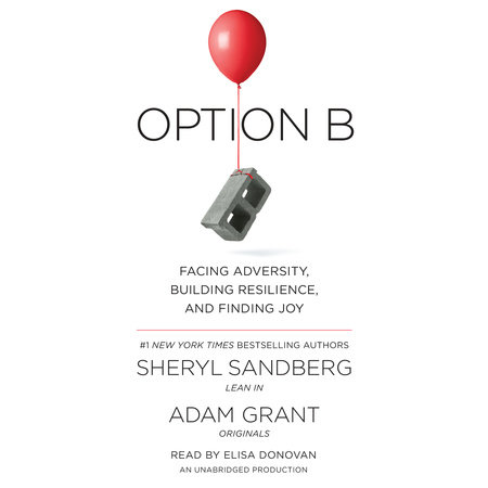 Option B by Sheryl Sandberg and Adam Grant