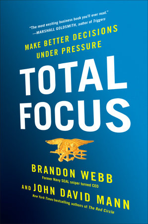 Total Focus by Brandon Webb and John David Mann