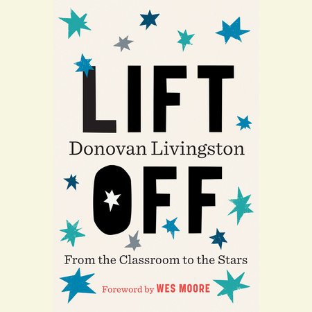 Lift Off by Donovan Livingston