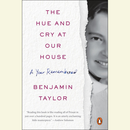 The Hue and Cry at Our House by Benjamin Taylor