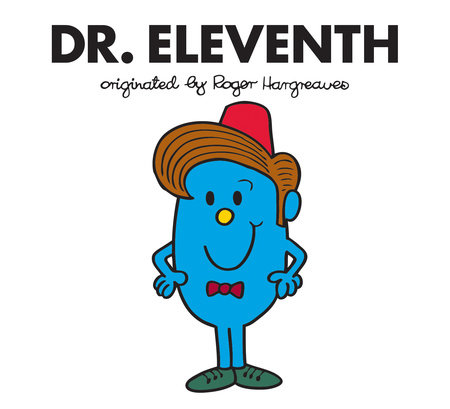 Dr. Eleventh by Adam Hargreaves