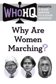 Why Are Women Marching?