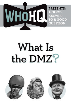 What Is the DMZ? by Who HQ
