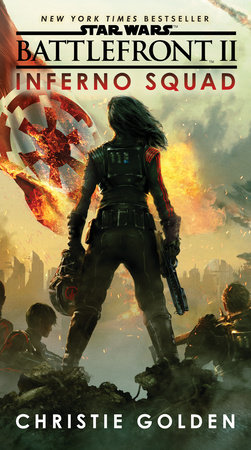 Battlefront II: Inferno Squad (Star Wars) by Christie Golden