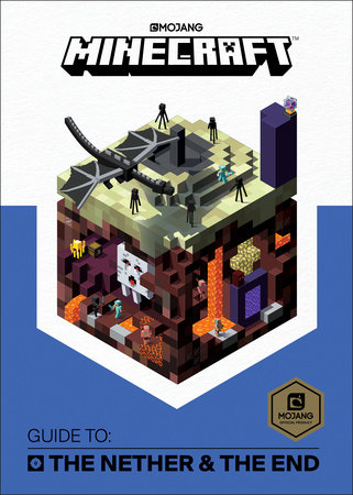Minecraft: Guide to the Nether & the End by Mojang Ab and The Official Minecraft Team