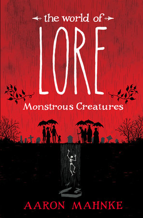 The cover of the book The World of Lore: Monstrous Creatures